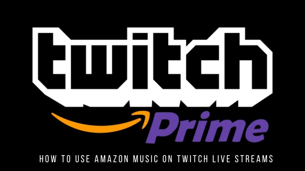 How to Use Amazon Music on Twitch Live Streams