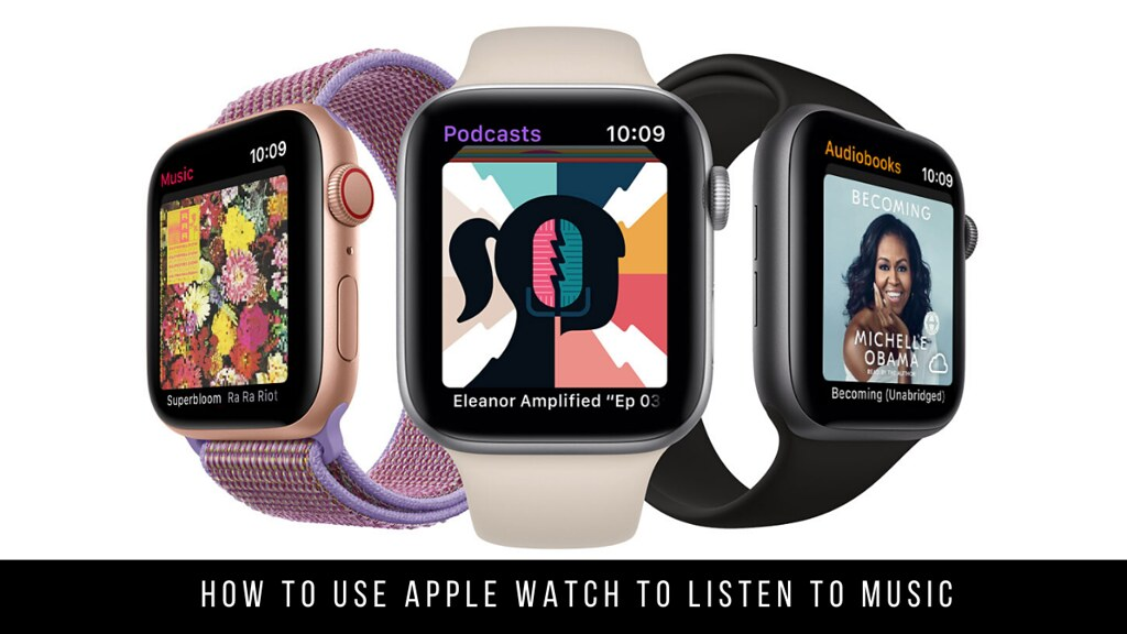 How to use Apple Watch to listen to music