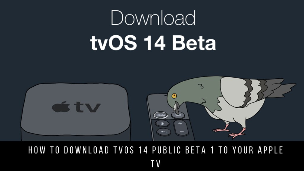 How to download tvOS 14 public beta 1 to your Apple TV
