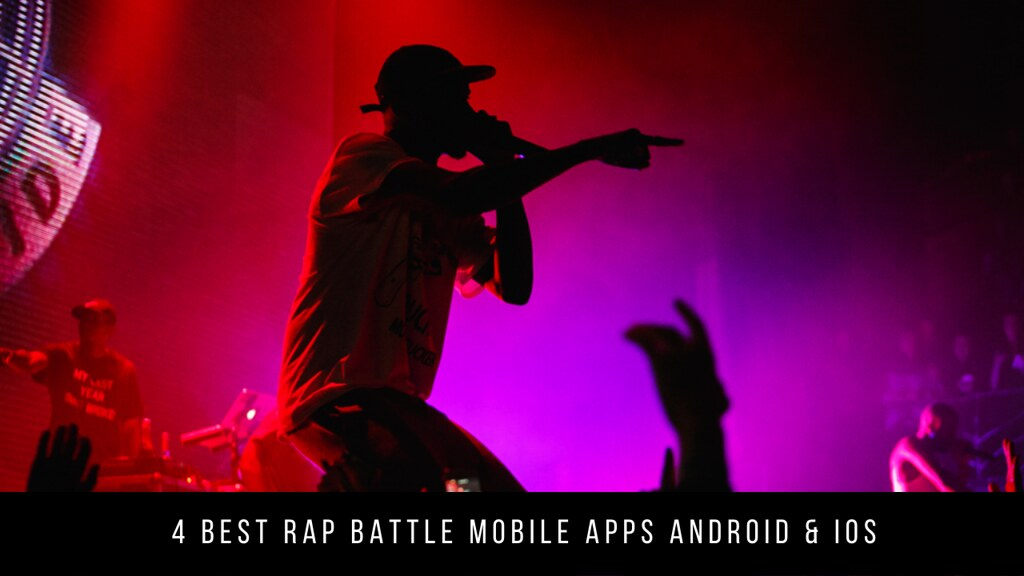4 Best Rap Battle Mobile Apps Android & iOS
