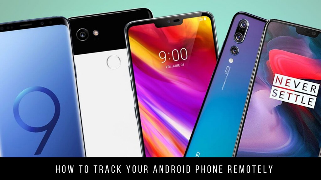 How to track your Android phone remotely