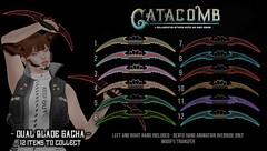 Catacomb Dual Blade Gacha @ MAINFRAME