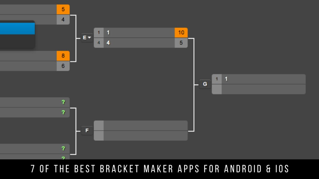 7 Of The Best Bracket Maker Apps For Android & iOS