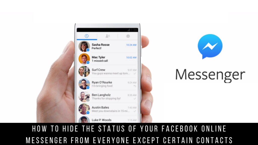 How to hide the status of your Facebook online messenger from everyone except certain contacts