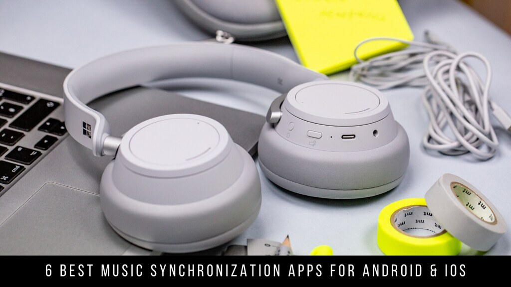 6 Best Music Synchronization Apps For Android & iOS