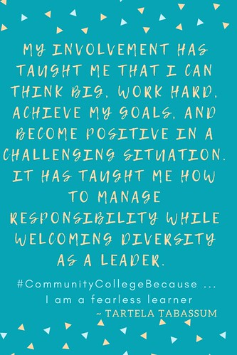 Tartela Tabassum: #CommunityCollegeBecause...I am a fearless learner