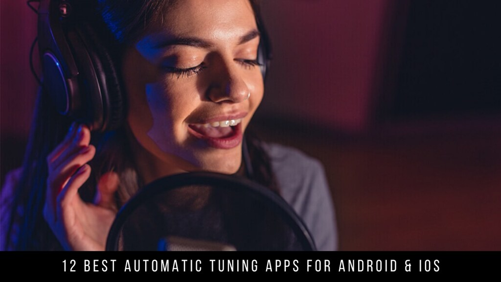 12 Best Automatic Tuning Apps For Android & iOS