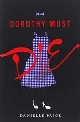 Danielle Paige, Dorothy debe morir