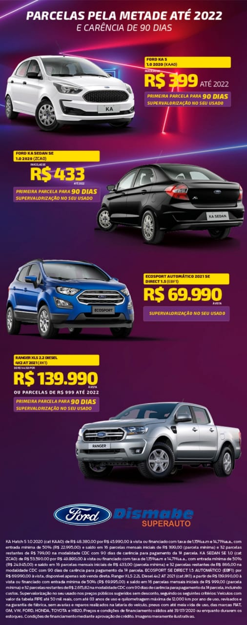 Aproveite as condições especiais da Dismabe Superauto para adquirir seu Ford novinho