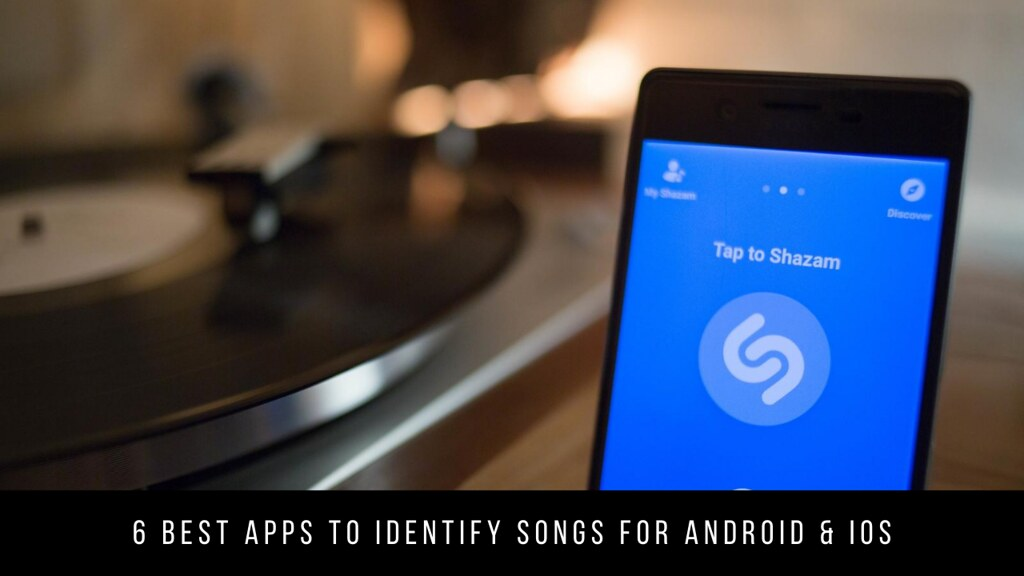 6 Best Apps To Identify Songs For Android & iOS