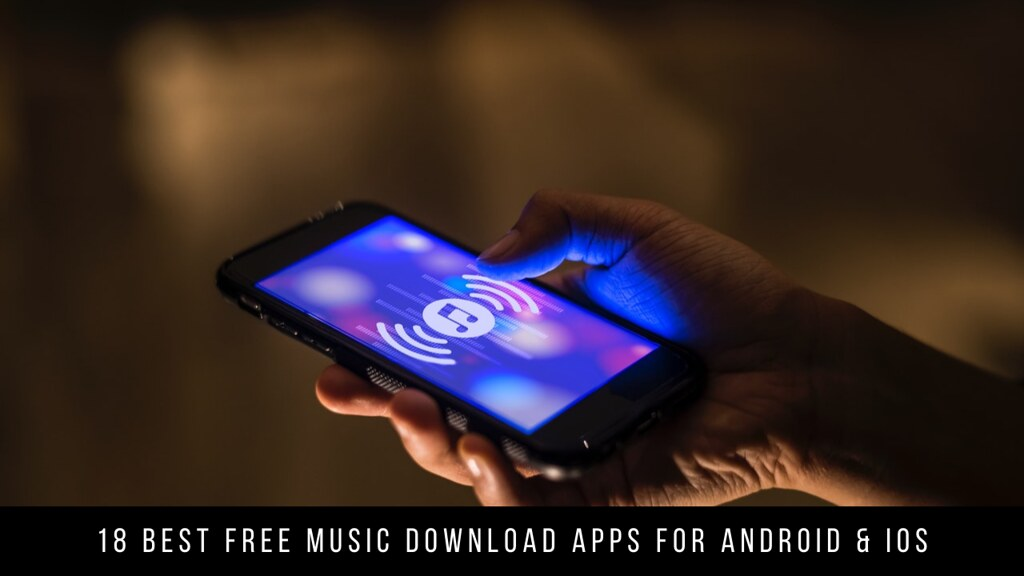 18 Best Free Music Download Apps For Android & iOS