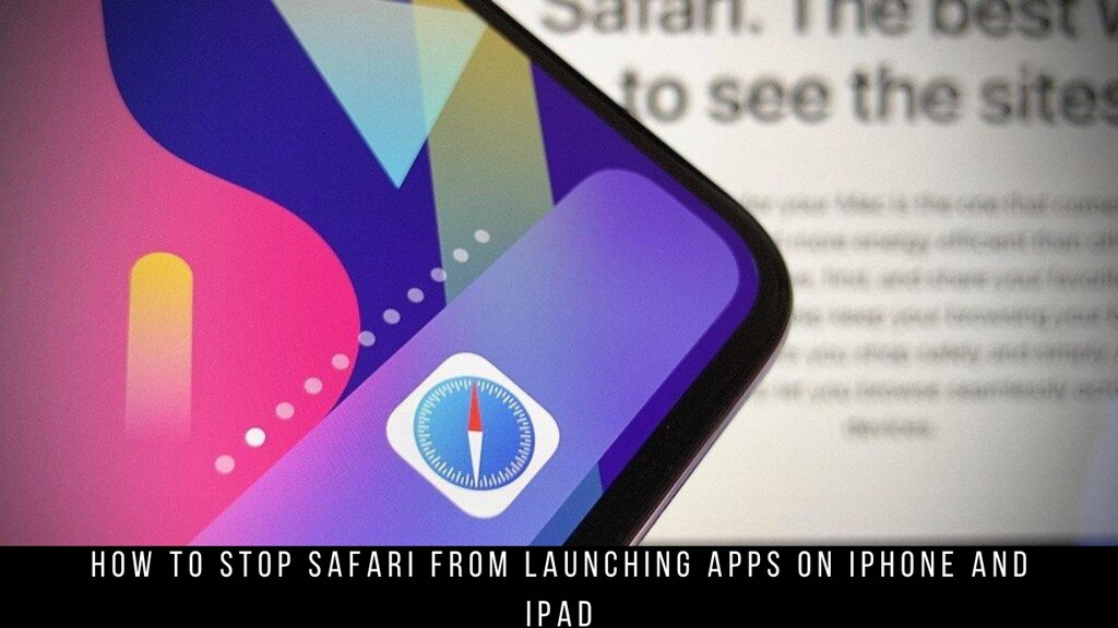 How To Stop Safari From Launching Apps on iPhone and iPad
