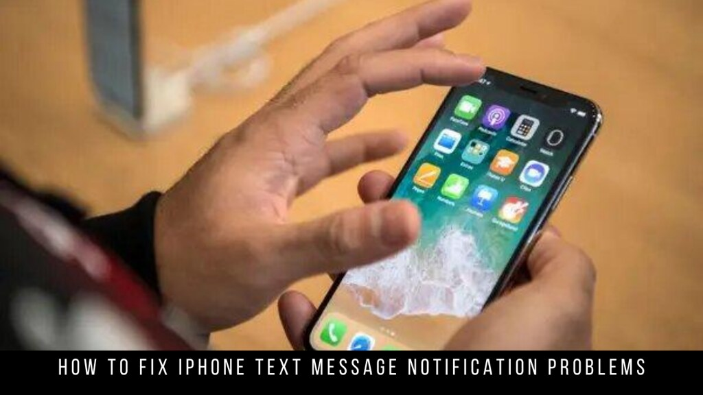 How to Fix iPhone Text Message Notification Problems