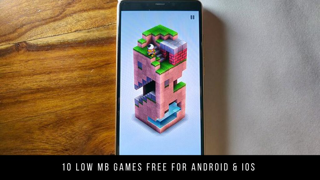 10 Low MB Games Free For Android & iOS