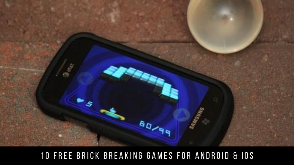 10 Free Brick Breaking Games For Android & iOS