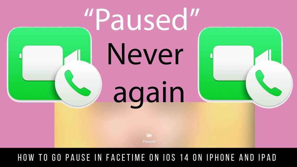 How To Go Pause in FaceTime on iOS 14 on iPhone and iPad