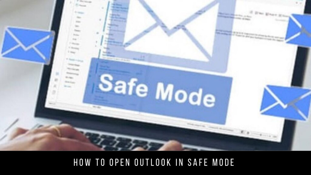 How to Open Outlook in Safe Mode