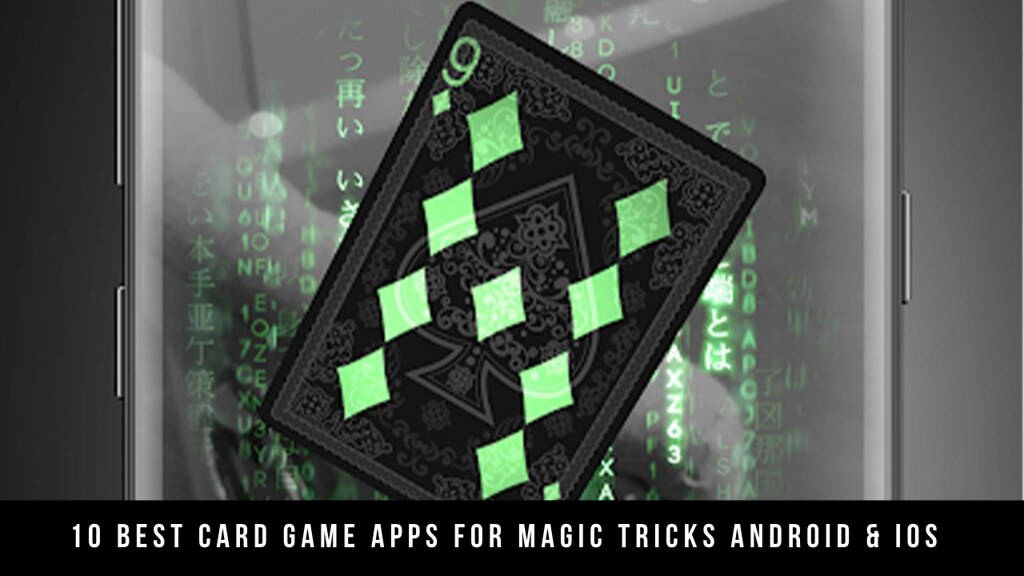 10 Best Card Game Apps For Magic Tricks Android & iOS