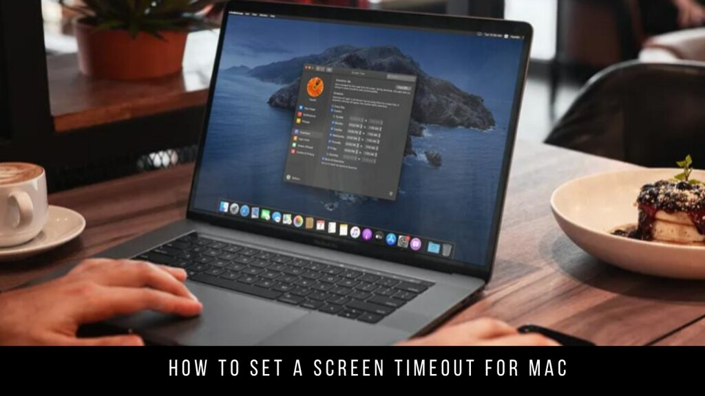 How to Set a Screen Timeout for Mac