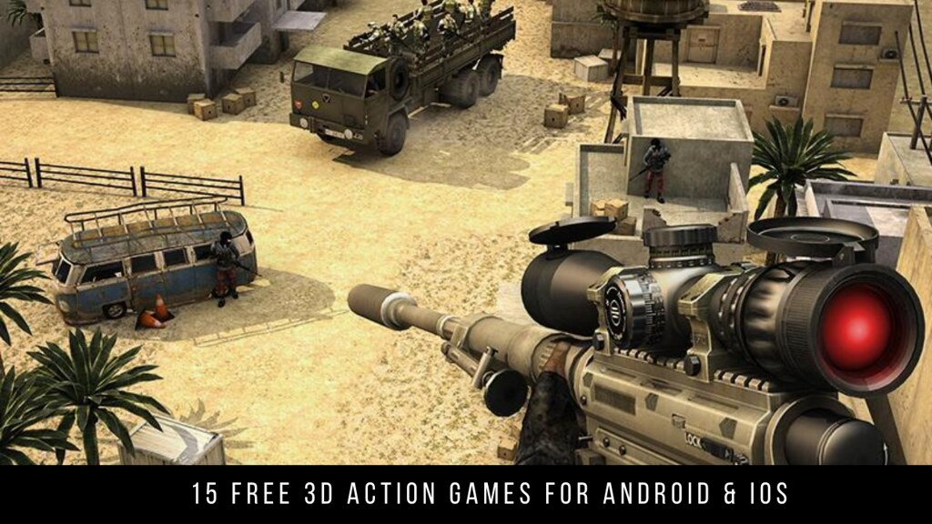 15 Free 3D Action Games For Android & iOS