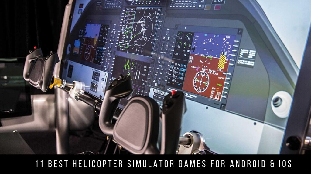 11 Best Helicopter Simulator Games For Android & iOS