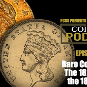 CoinWeek Podcast 1822 $5 vs 1870-S $3 | by Numismatic Bibliomania Society