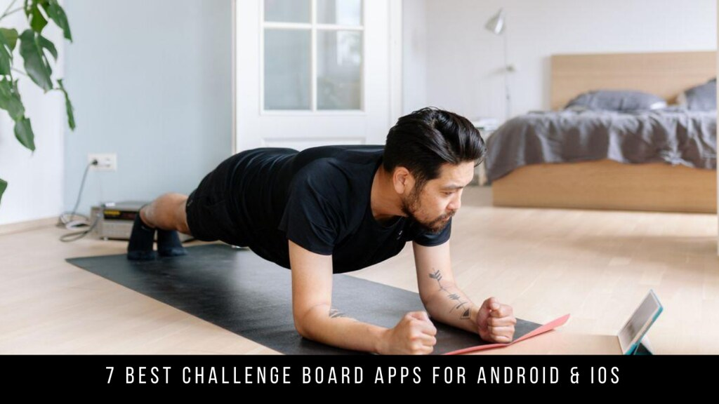 7 Best Challenge Board Apps For Android & iOS