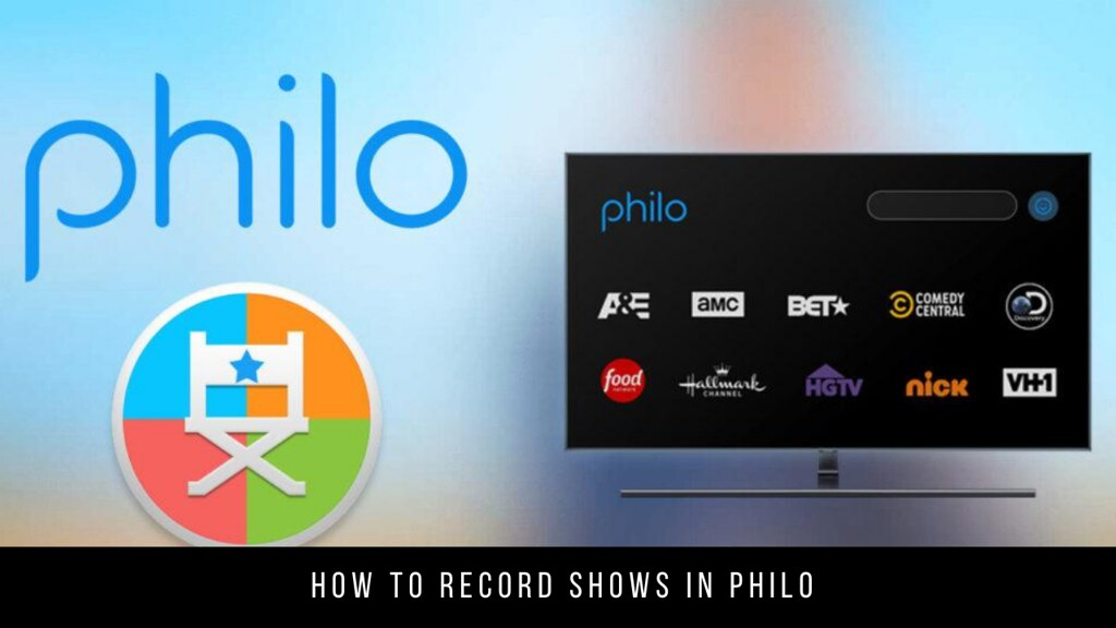 How to record shows in Philo