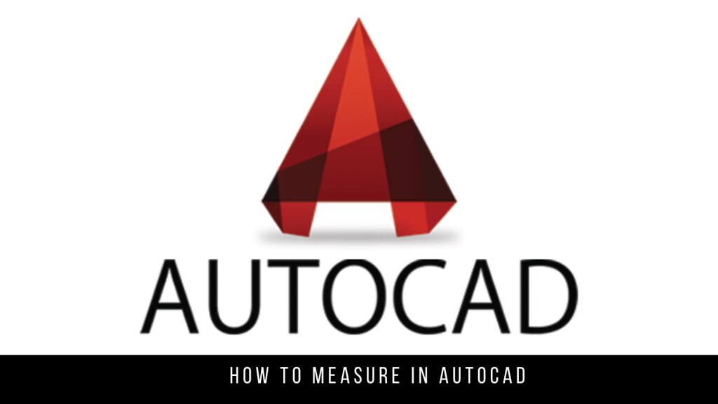 How to measure in AutoCAD