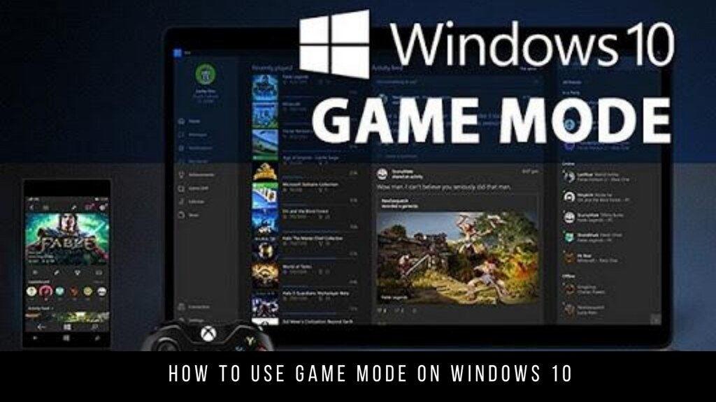 How to use Game Mode on Windows 10