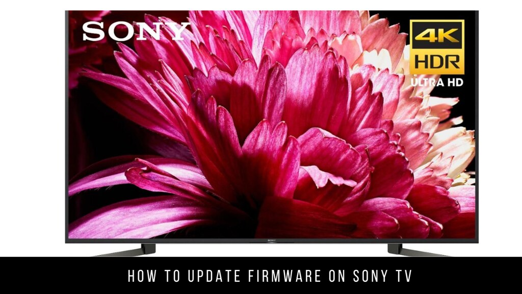 How to Update Firmware on Sony TV