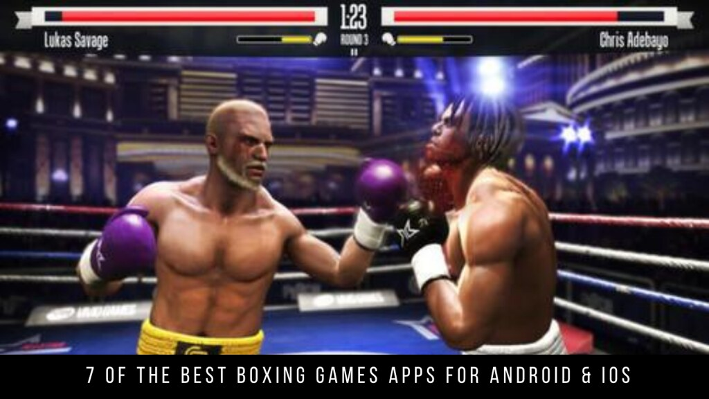 7 Of The Best Boxing Games Apps For Android & iOS