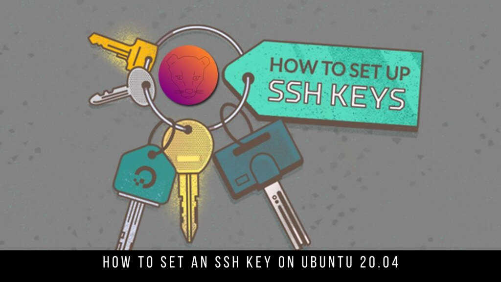 How to Set an SSH Key on Ubuntu 20.04
