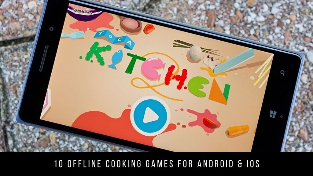 10 Offline Cooking Games For Android & iOS