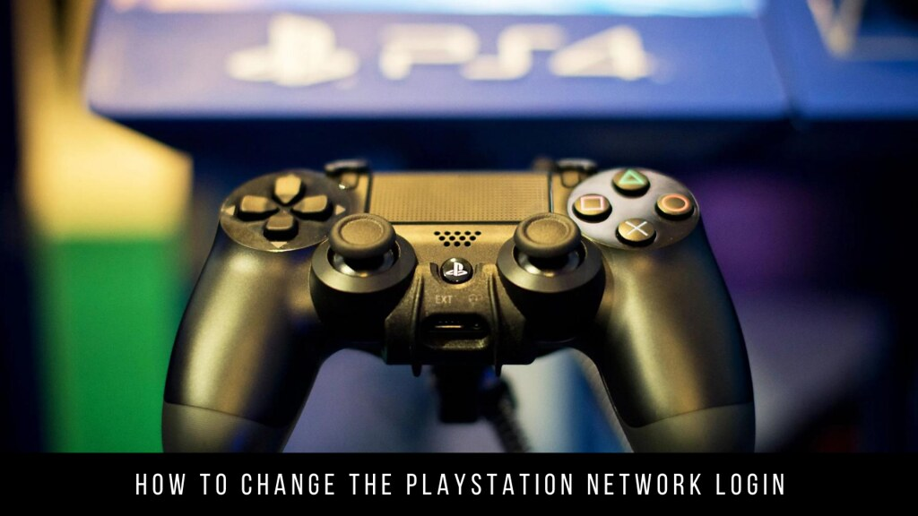 How to change the PlayStation Network login