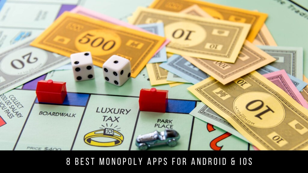 8 Best Monopoly Apps For Android & iOS