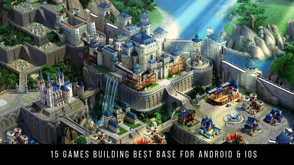 15 Games Building Best Base For Android & iOS