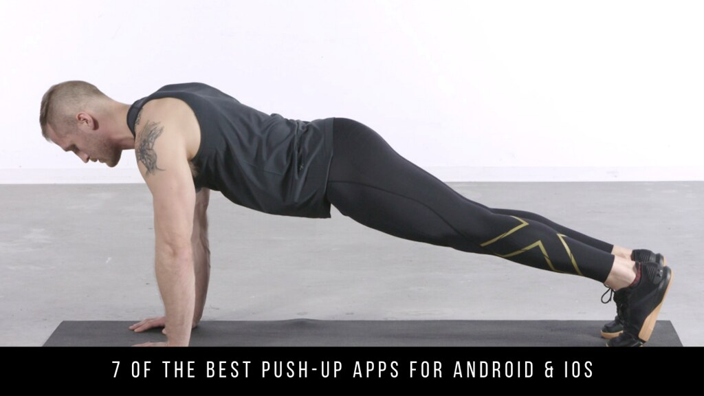 7 Of The Best Push-up Apps For Android & iOS