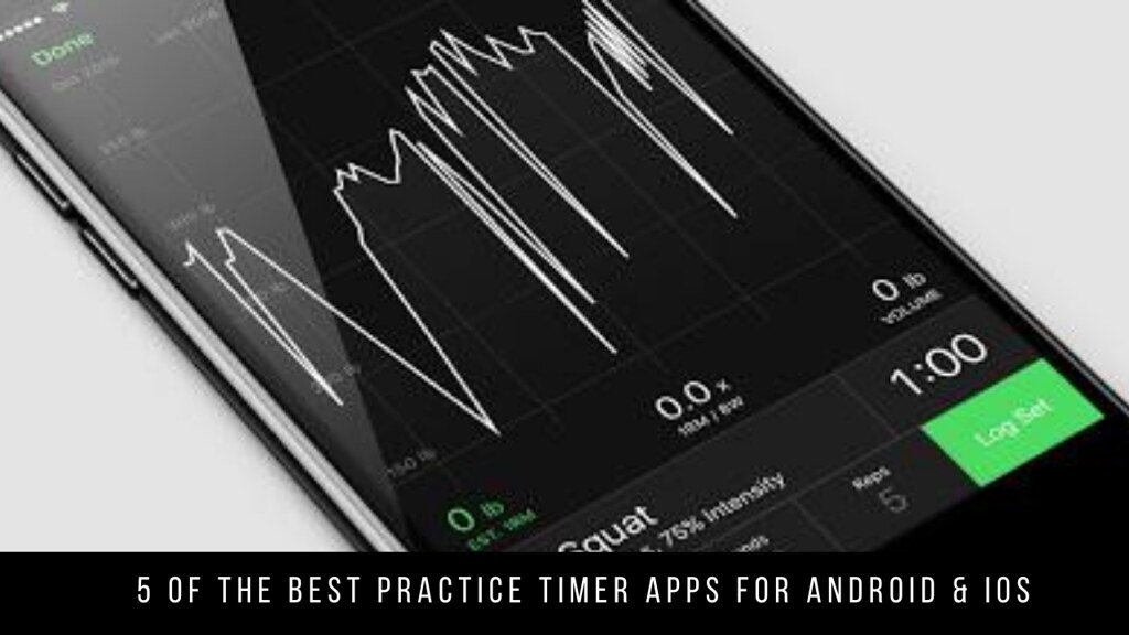 5 Of The Best Practice Timer Apps For Android & iOS