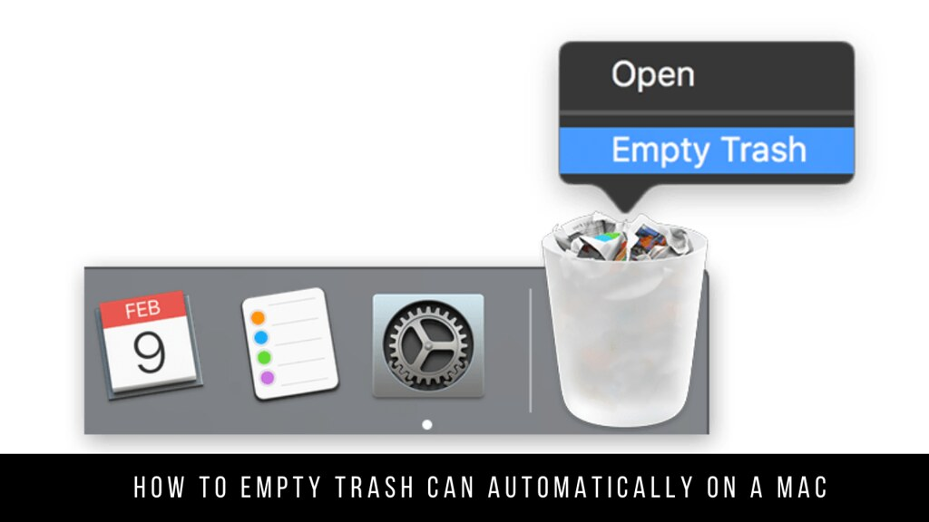 How to Empty Trash Can Automatically on a Mac