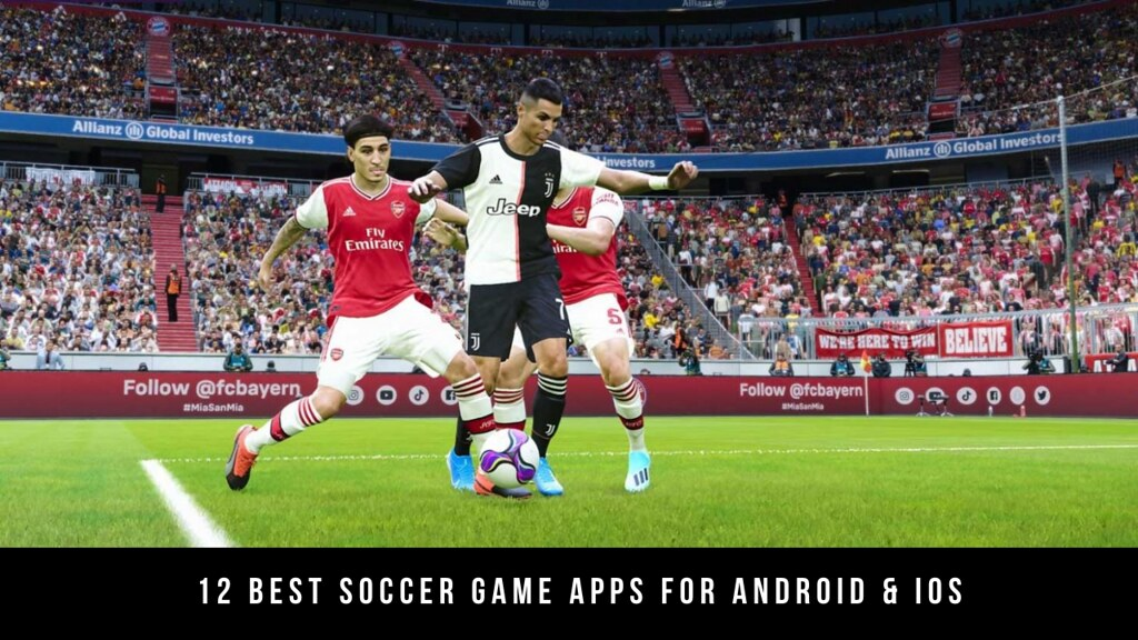 12 Best Soccer Game Apps For Android & iOS