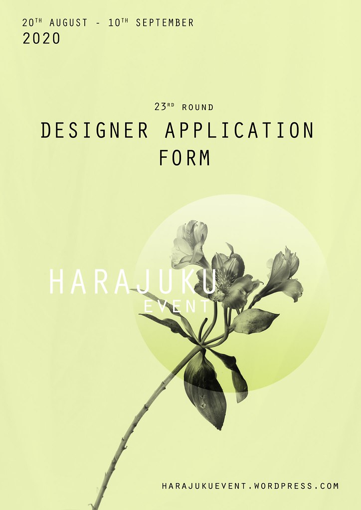 Harajuku 原宿 Event – 23rd Round DESIGNERS APPLICATION FORM