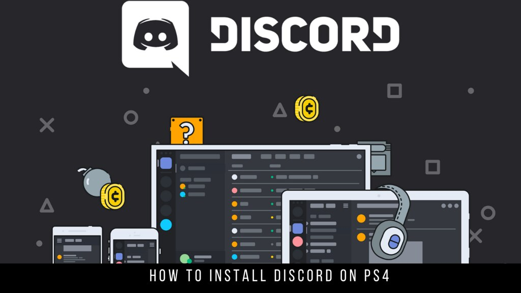 How to Install Discord on PS4