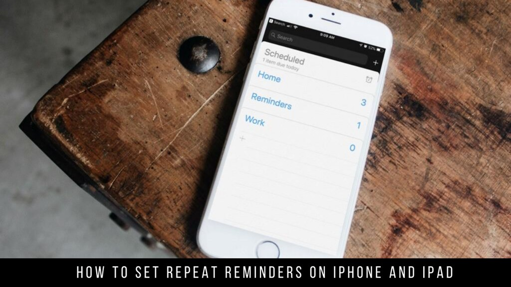 How to Set Repeat Reminders on iPhone and iPad