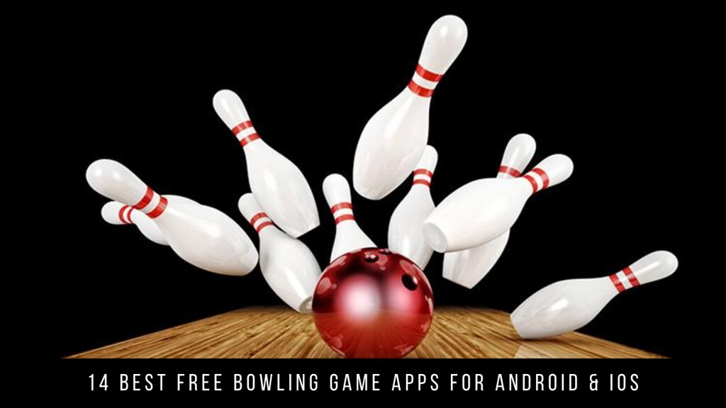14 Best Free Bowling Game Apps For Android & iOS
