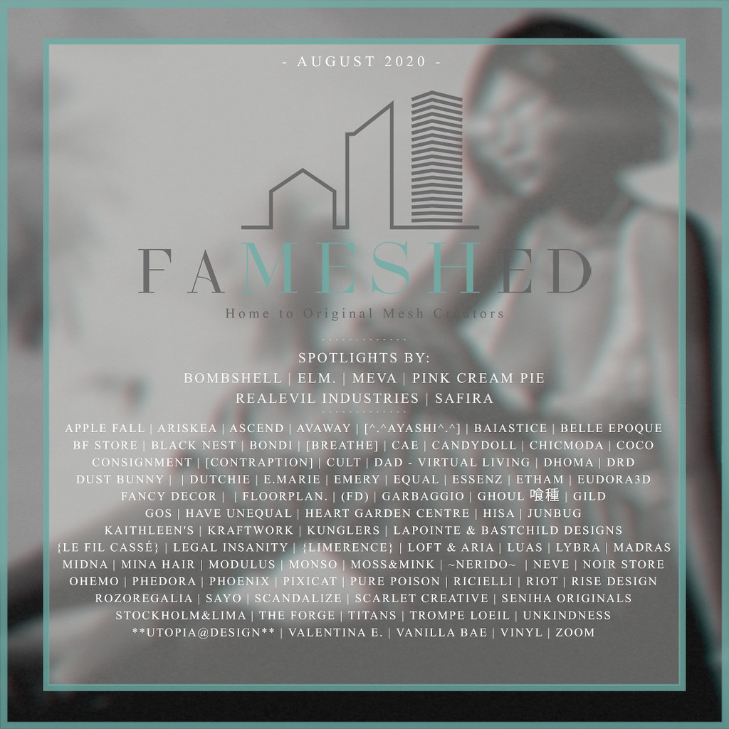 FaMESHed – August