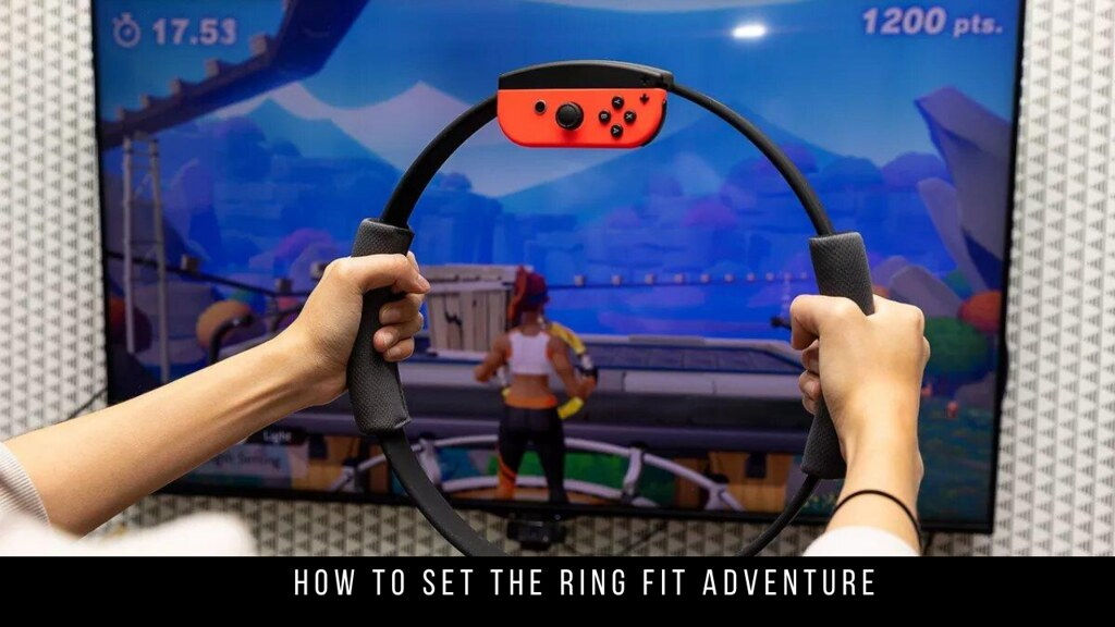 How to set the Ring Fit Adventure