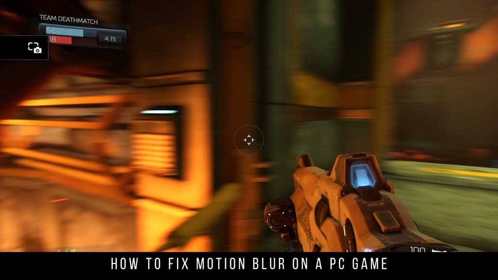 How to fix Motion Blur on a PC Game