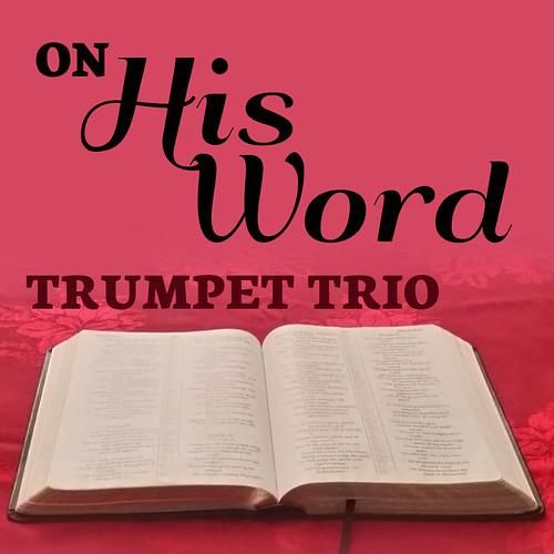 On His Word Easy Trumpet Trio