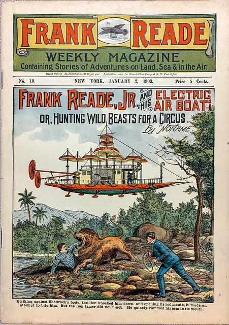 Frank Reade Weekly Magazine No. 10,  January 2. 1903. Nickel Novel.  New York:  Frank Tousey, Publisher